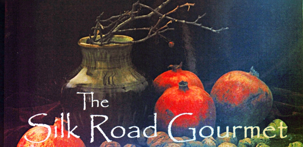 The Silk Road Gourmet – Volume One